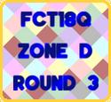FCT18Q-First Stage-Zone D-Round3