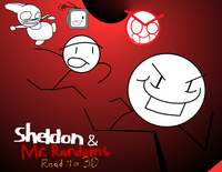 Sheldon & Mr. Randoms- Road to 3D