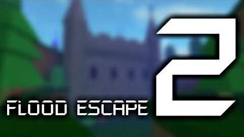Flood Escape 2 OST - Castle Tides