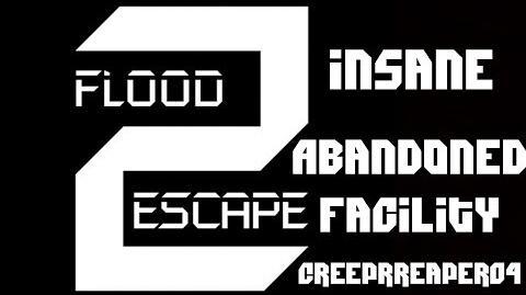 Roblox - Flood Escape 2 - Abandoned Facility -INSANE- -SOLO-