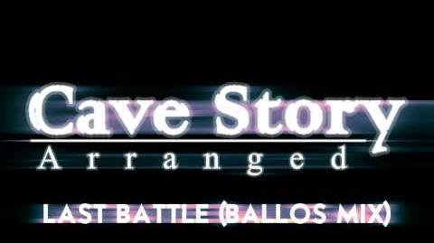 Cave Story Arranged - Last Battle (Ballos Mix)
