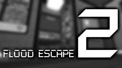 Flood Escape 2 OST - Map Test