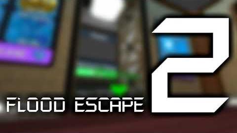 Flood Escape 2 OST - Lobby