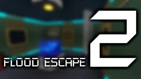 Flood Escape 2 OST - Abandoned Facility-0