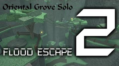 Roblox Flood Escape 2 Oriental Grove Solo