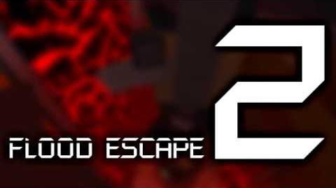 Flood Escape 2 OST - Lava Tower