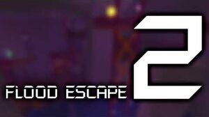 Flood Escape 2 OST - Mysterium-0