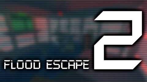 Flood Escape 2 OST - Infiltration
