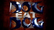 14. Dog Eat Dog Titlecard