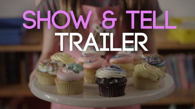 Show & Tell Trailer