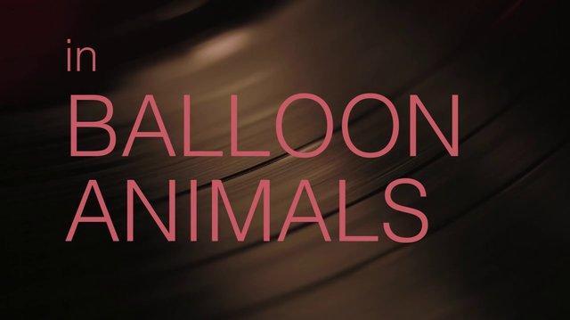 Balloon Animals Trailer-0