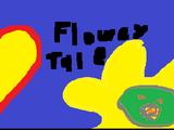 Floweytale: The floweying!