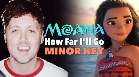 MOANA How Far I'll Go (MINOR KEY VERSION!)