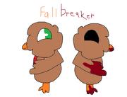 Fallbreaker