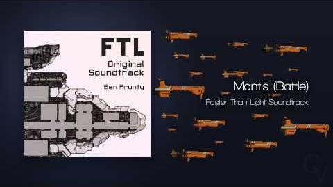 FTL Faster Than Light (2012) OST - 20 - Mantis (Battle)