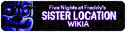 FNaF Sister Location Wikia