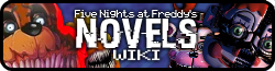 Five Nights at Freddy's: The Novel Wiki