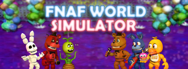 FNAF World Simulator Wikia   FANDOM powered by Wikia