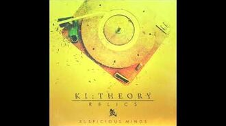 Ki Theory - 'Suspicious Minds' feat. FYOHNA and RapGodJ audio only