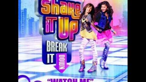 Watch Me - Bella Thorne and Zendaya - Shake It Up (Official Full Song)
