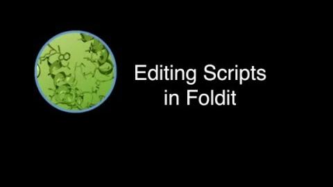 Editing Scripts in Foldit, An Introduction (English version)