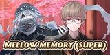 Thumb-Mellow Memory (Super)
