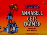 Annabell Gets Framed