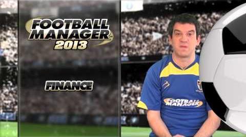 Football Manager 2013 Video Blog Finance (English version)