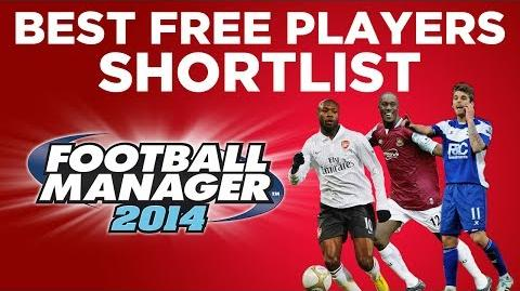Best Free Players Shortlist - Football Manager 2014