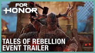 For Honor Tales of Rebellion Event Trailer Ubisoft NA-0