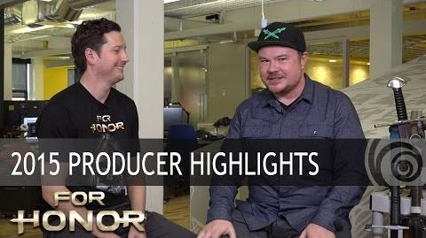 FOR HONOR - 2015 Producer Highlights