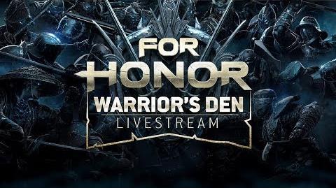 For Honor- Warrior's Den LIVESTREAM August 30 2018 - Ubisoft