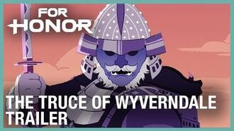 For Honor The Truce of Wyverndale Trailer Ubisoft NA