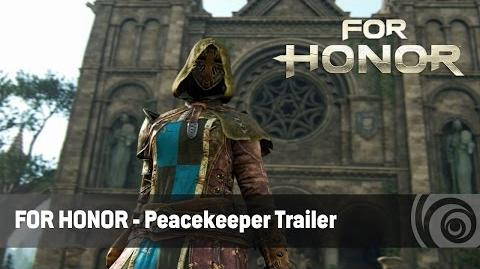 For Honor - Peacekeepers Trailer