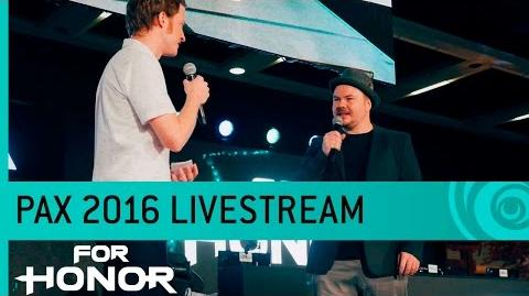 For Honor Livestream Hands-on Gameplay - PAX 2016 US