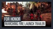 FOR HONOR Marching Fire - Launch Trailer Ubisoft DE