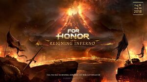 Reigning Inferno - For Honor