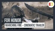 AUT For Honor Marching Fire Cinematic Trailer E3 2018