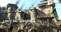 Lords and cowards for honor