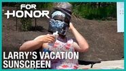 For Honor- Larry's Vacation - Sunscreen