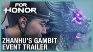 For Honor The Zhanhu's Gambit Event Trailer Ubisoft NA