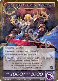 Arthur, the Dead Lord of Vengeance