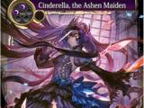 Cinderella, the Ashen Maiden