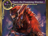 Faust, the Promising Warrior