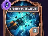 Brofist Power Glove