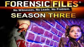Season 3 Forensic Files Wiki Fandom