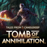 Tales from Candlekeep Tomb of Annihilation cover