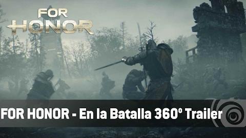 For Honor - En la Batalla 360 Trailer
