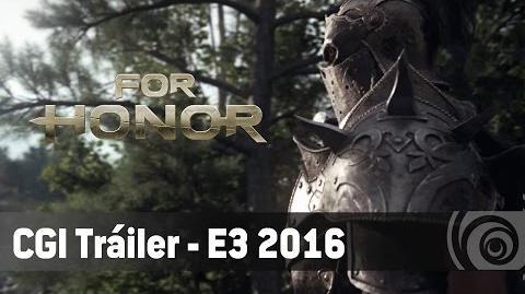 For Honor - CGI Tráiler - E3 2016 ES