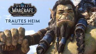 """Cinematic-Trailer """"Trautes Heim"""" World of Warcraft (DE)"""